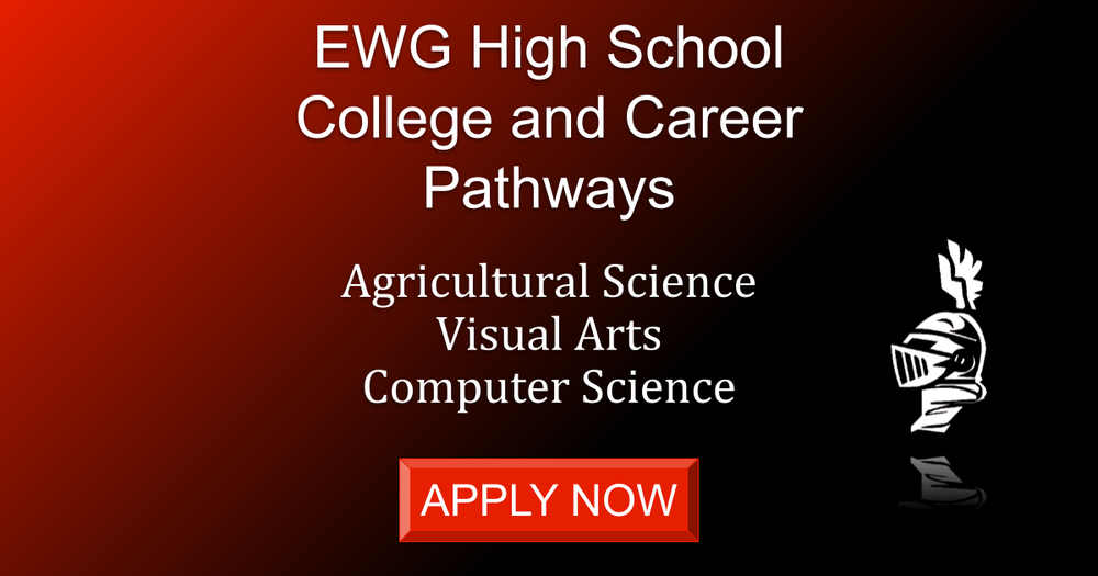 EWG High School College and Career Pathways