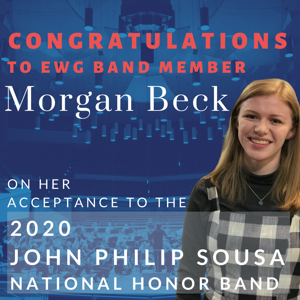 EWG Band Member accepted to the 2020 John Philip Sousa National Honors Band