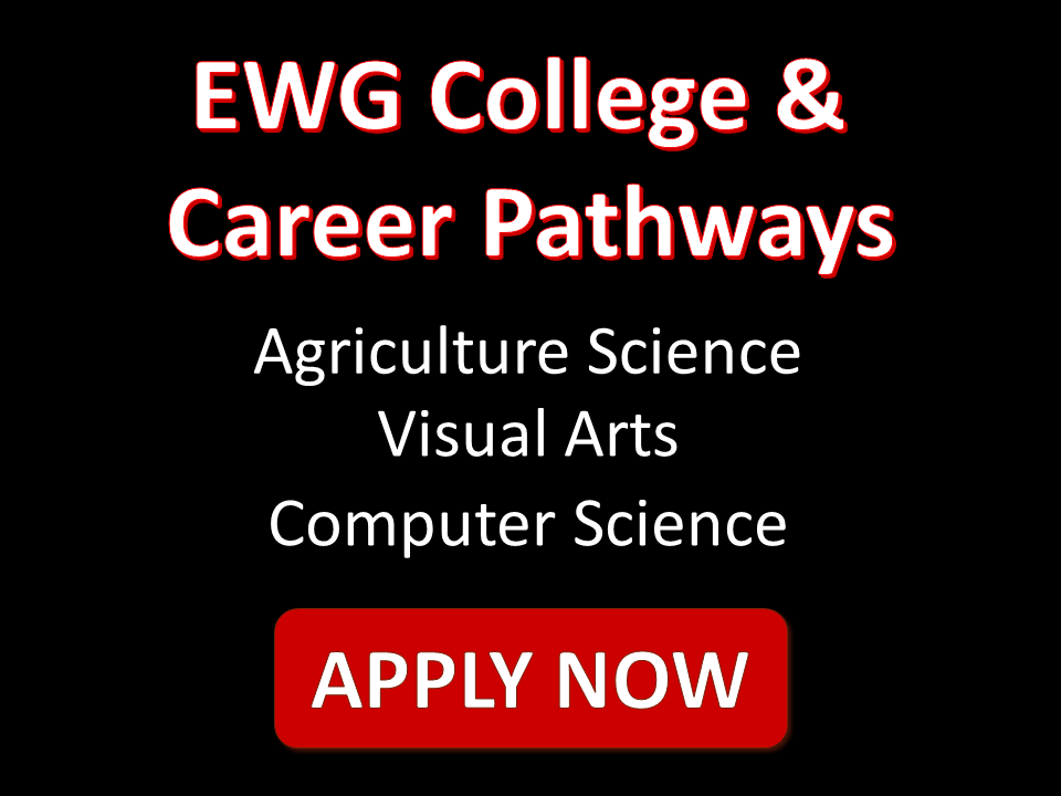 EWG College & Career Pathways: Apply Now