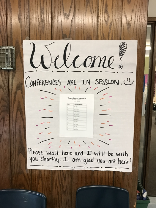 Welcome Families! Conferences are happening now:)
